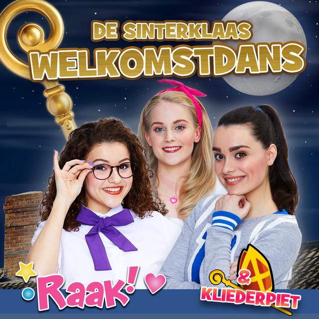 Raak! & Kliederpiet zingt De Sinterklaas Welkomstdans